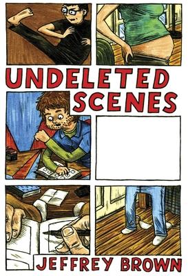 Undeleted Scenes - Brown, Jeffrey
