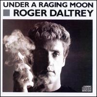 Under a Raging Moon - Roger Daltrey