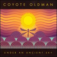 Under an Ancient Sky - Coyote Oldman