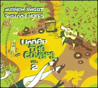 Under the Covers, Vol. 2 - Matthew Sweet/Susanna Hoffs