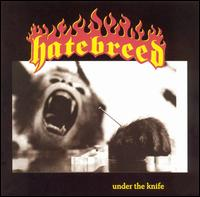 Under the Knife - Hatebreed