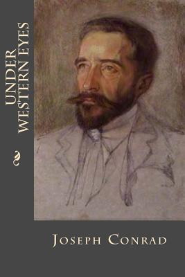 Under Western Eyes - Conrad, Joseph, and Montoto, Maxim (Editor)