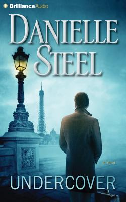 Undercover - Steel, Danielle, and Cendese, Alexander (Read by)