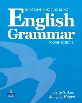 Understanding and Using English Grammar - Azar, Betty