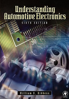 Understanding Automotive Electronics - Ribbens, William B