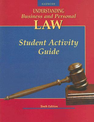 Understanding Business and Personal Law: Student Activity Guide - Brown, Gordon W, and Sukys, Paul A
