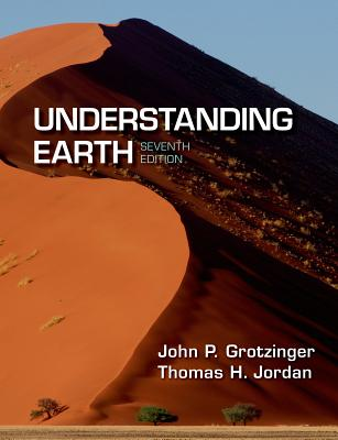 Understanding Earth - Grotzinger, and Jordan, Thomas H