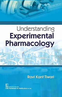 Understanding Experimental Pharmacology - Tiwari, R K