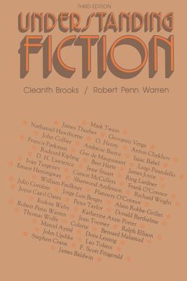Understanding Fiction - Brooks, Cleanth, and Warren, Robert Penn