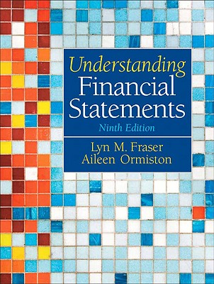 Understanding Financial Statements - Ormiston, Aileen, and Fraser, Lyn
