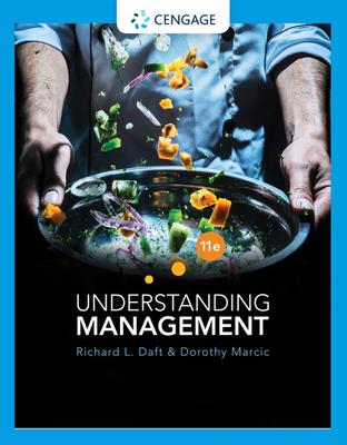 Understanding Management - Daft, Richard L, and Marcic, Dorothy