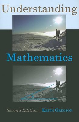 Understanding Mathematics - Gregson, Keith