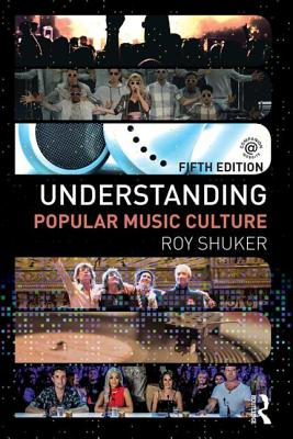 Understanding Popular Music Culture - Shuker, Roy