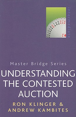 Understanding the Contested Auction - Klinger, Ron, and Kambites, Andrew