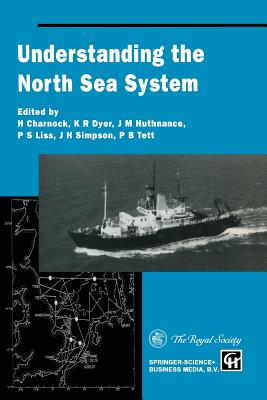 Understanding the North Sea System - Charnock, H, and Dyer, K R, and Huthnance, J M