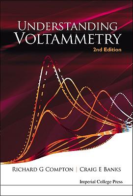 Understanding Voltammetry - Compton, Richard Guy