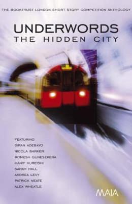 Underwords: The Hidden City - Hamand, Maggie