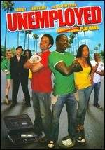 Unemployed - Dale Stelly
