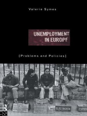 Unemployment in Europe - Symes, Valerie