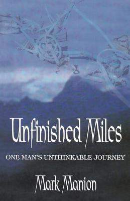Unfinished Miles - Manion, Mark