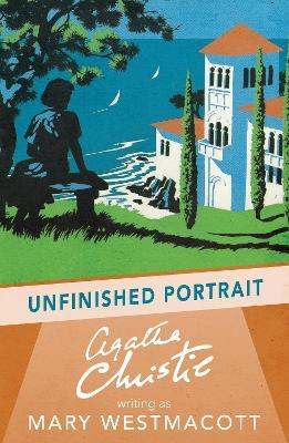 Unfinished Portrait - Christie, Agatha