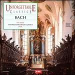 Unforgettable Classics: Bach