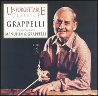 Unforgettable Classics: Grappelli - Alan Clare Trio; Stéphane Grappelli (violin); Stéphane Grappelli (piano); Yehudi Menuhin (violin); Max Harris (conductor)