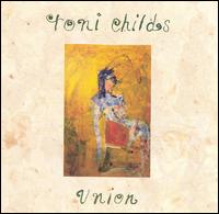 Union - Toni Childs
