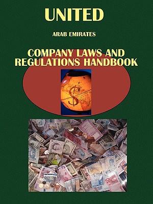 United Arab Emirates Company Laws and Regulations Handbook - Ibp Usa, Usa (Editor)