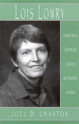 United States Authors Series: Lois Lowry - Chaston, Joel D