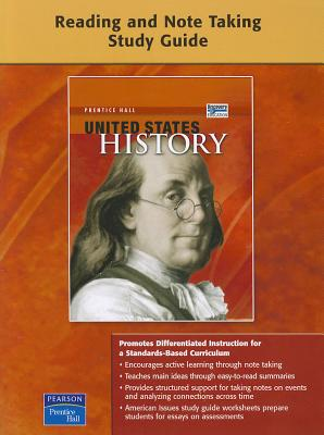 United States History: Reading and Note Taking Study Guide - Pearson Prentice Hall (Creator)