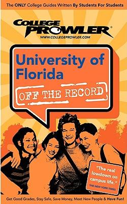 University of Florida (College Prowler Guide) - Rossi, Regine
