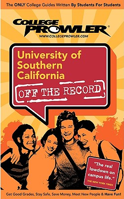University of Southern California (Use (College Prowler Guide) - Valhouli, Alex