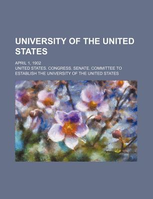 University of the United States; April 1, 1902 - States, United States Congress
