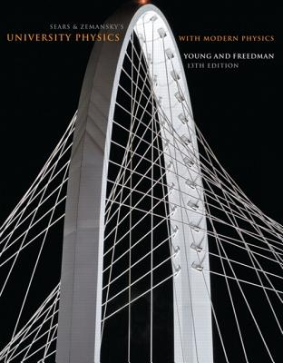 University Physics with Modern Physics: United States Edition - Young, Hugh D., and Freedman, Roger A., and Ford, A. Lewis
