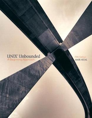 Unix Unbounded: A Beginning Approach - Afzal, Amir