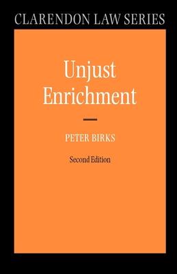 Unjust Enrichment - Birks, Peter