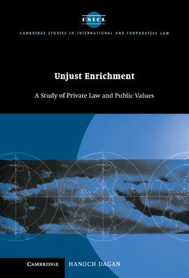 Unjust Enrichment - Dagan, Hanoch, Dean, and Dagan, Hanokh