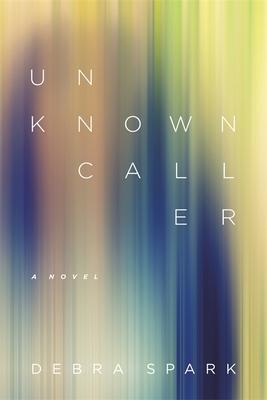 Unknown Caller - Spark, Debra