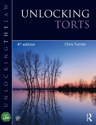 Unlocking Torts - Turner, Chris