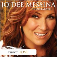 Unmistakable: Love - Jo Dee Messina