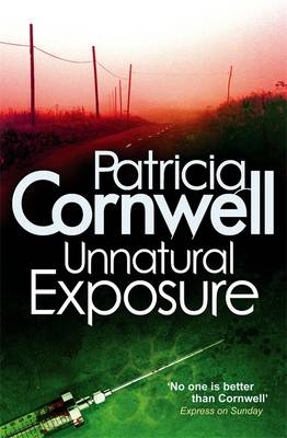 Unnatural Exposure - Cornwell, Patricia
