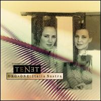 Uno + One: Italia Nostra - Jolle Greenleaf (soprano); Molly Quinn (soprano); Robert Mealy (violin); Tenet; Jolle Greenleaf (conductor)