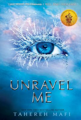 Unravel Me - Mafi, Tahereh