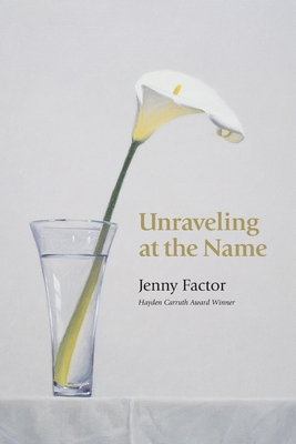 Unraveling at the Name - Factor, Jenny