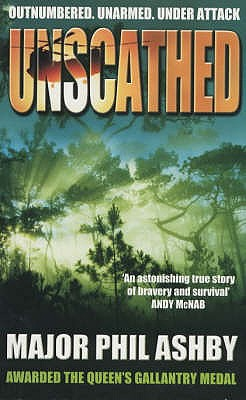 Unscathed: Escape from Sierra Leone - Ashby, Philip