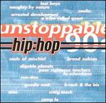 Unstoppable 90's: Hip Hop