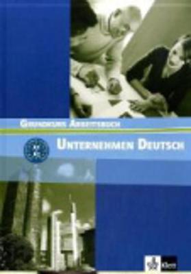 Unternehmen Deutsch Neu - Becker, Norbert, and Braunert, Jorg, and Schlenker, Wolfram