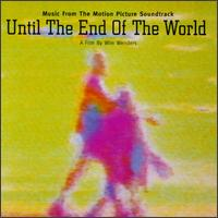 Until the End of the World - Original Soundtrack