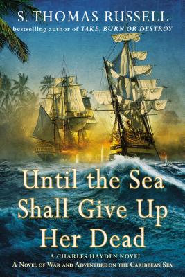 Until the Sea Shall Give Up Her Dead - Russell, S Thomas